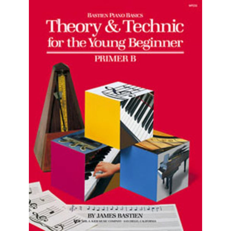 Bastien Theory & Technic for the Young Beginner, Primer B