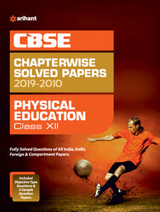 CBSE Physical Education Chapterwise Solved Papers Class 12