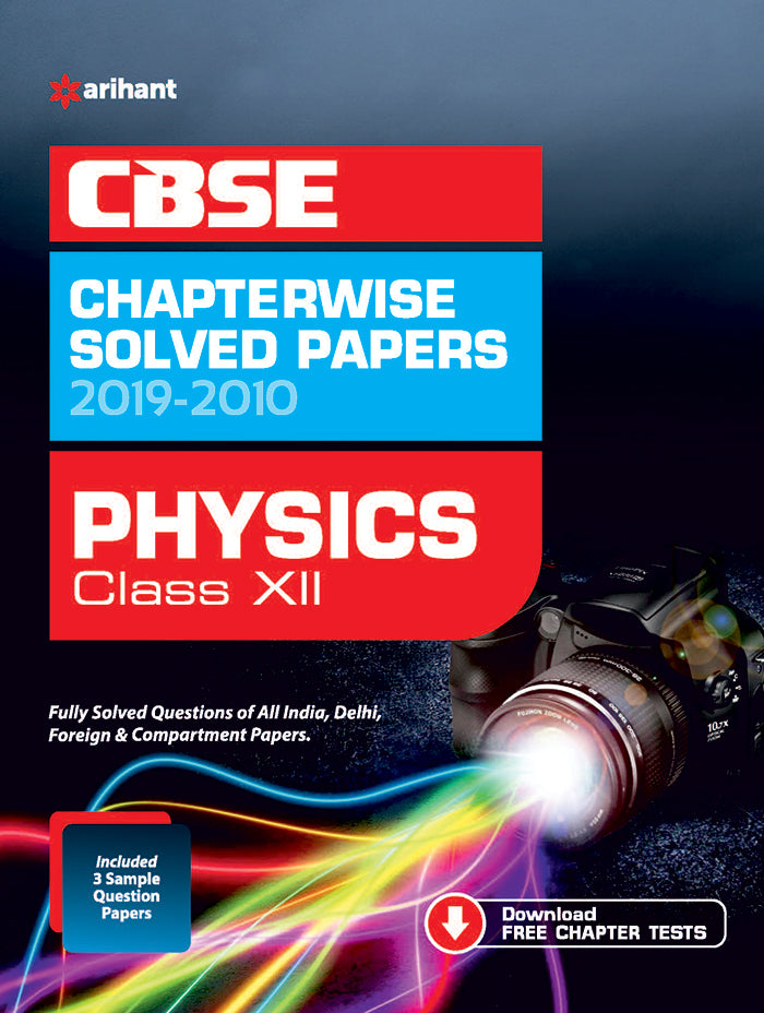 CBSE Physics Chapterwise Solved Papers Class 12