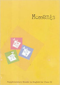 Moments English NCERT Class 9