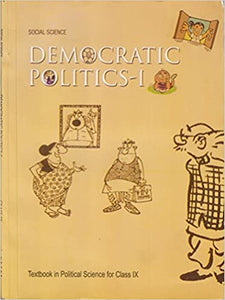 Democratic Politics - 1 : NCERT in Social Science for Class - 9