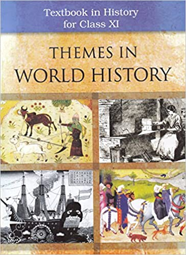 Themes in World History for Class - 11
