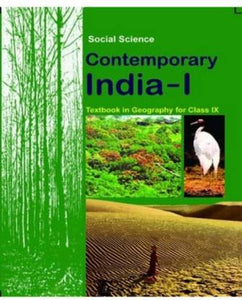 Social Science NCERT (Geography) Contemporary India - I Class 9