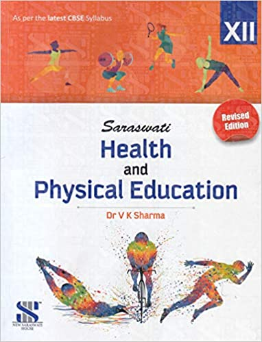 Saraswati's Physical Education Class 12 2020-21 Edition