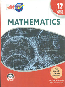 Full Marks Mathematics Class 12 CBSE Part 2 (2020-21)