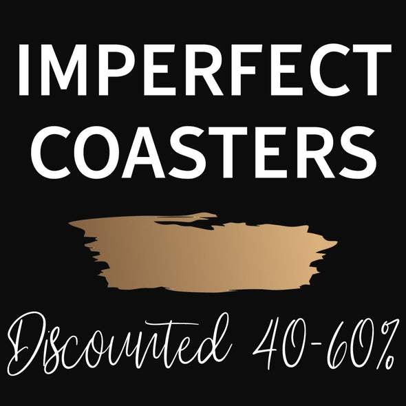 Imperfect Coasters