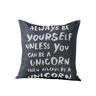 Always Be A Unicorn Throw Pillow Quotes