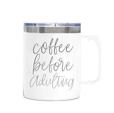 Coffee Before Adulting
