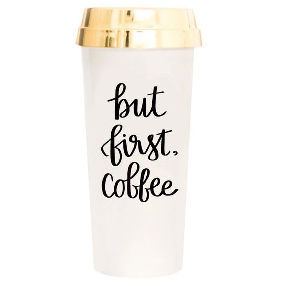 But First Coffee Quote Mug, Gold Top Travel Mug For Women, Coffee Lovers