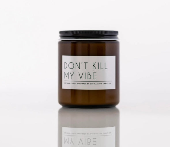 Don't Kill My Vibe - Gia Roma
