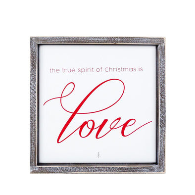 The true spirit of CHristmas is Love Sign, Wooden Christmas Decor
