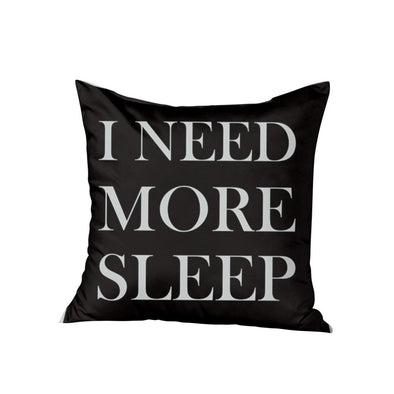 I Need more sleep pillow, Quote pillows, Funny Pillow Cases, BW Pillows, Funny Gift Ideas for new moms