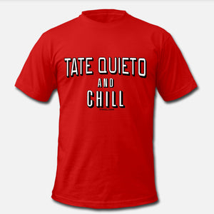 Tate Quieto and Chill Unisex T-shirt