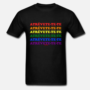 Atrevete-te-te Rainbow Colors Unisex T-Shirt