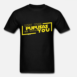 May the Pupusas be with you Unisex T-shirt