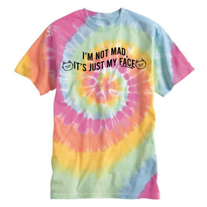 I'm not mad Unisex T-Shirt (Tie-Dye)