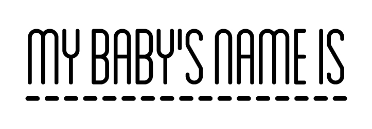My Baby's Name Is