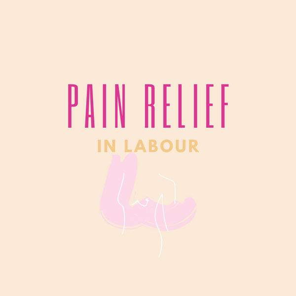 pain relief options in labour
