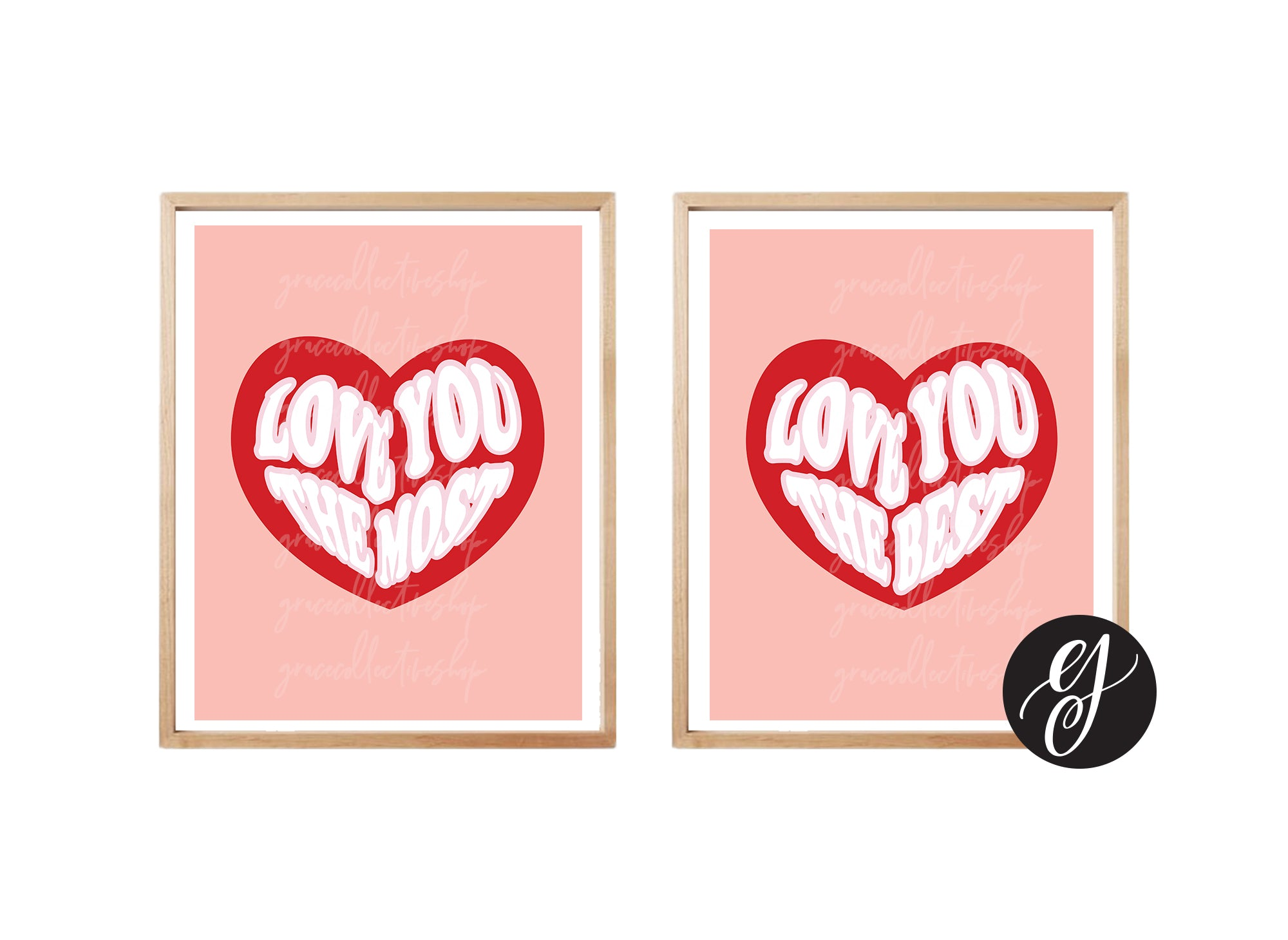 Love You Most, Love You Best | Printable Art