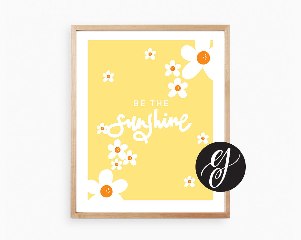 Be the Sunshine | Printable Art