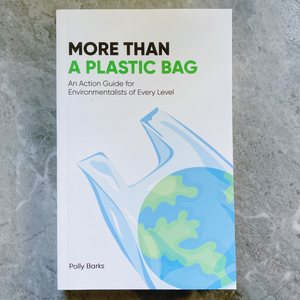 More Than a Plastic Bag by Polly Barks (paperback)