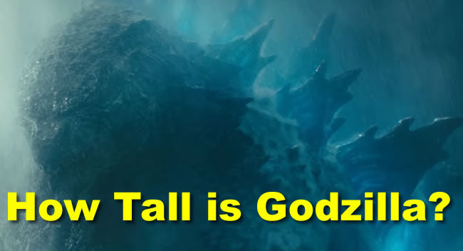 How Tall is Godzilla?  And Other Godzilla KOTM and Godzilla vs Kong Questions Answered