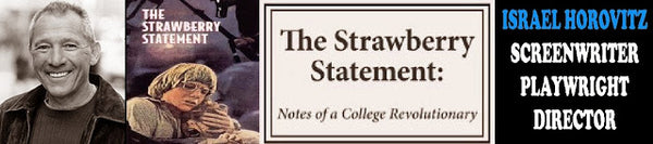 Screenwriter/Playwright Israel Horovitz on the 1970 counter-culture film THE STRAWBERRY STATEMENT