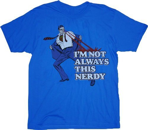 Superman Not Always This Nerdy T-shirt-tvso