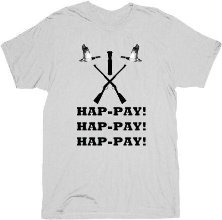 Hap-pay Hap-pay Hap-pay Rifles and Duck T-shirt-tvso