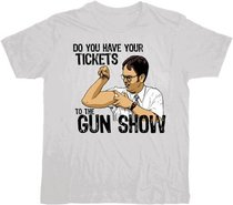 The Office Do You Have Your Tickets the Gun Show T-shirt