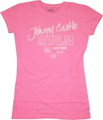 Johnny Castle Taught Me All My Moves T-shirt