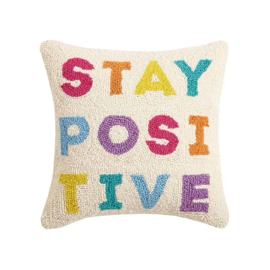 Stay Positive Hook  Pillow
