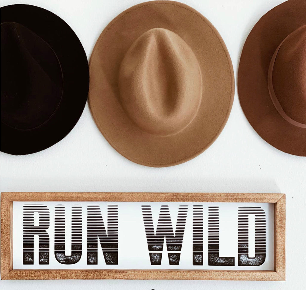 Run Wild Wooden Sign