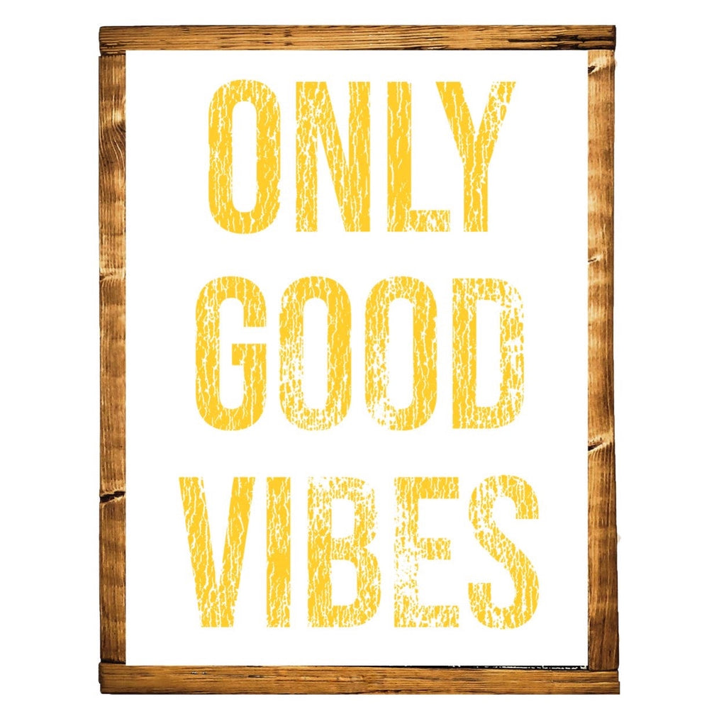 Only Good Vibes- Sunshine