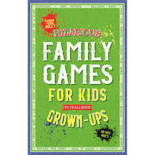 Hilarious Family Games for Kids to Challenge Growns Ups