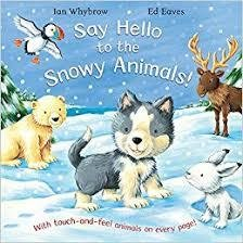 Say Hello to The Snowy Animals Collection (softcover)