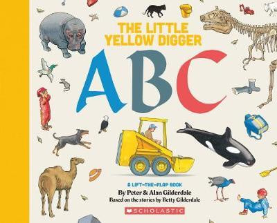 The Little Yellow Digger ABC: A lift-the-flap book