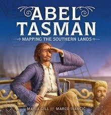 ABEL TASMAN Mapping the Southern Lands Hardcover