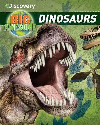 Discovery Big Awesome dinosaurs Book