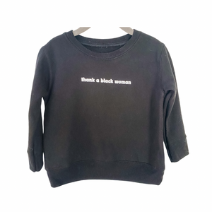 Thank A Black Women Toddler Crewneck Sweater