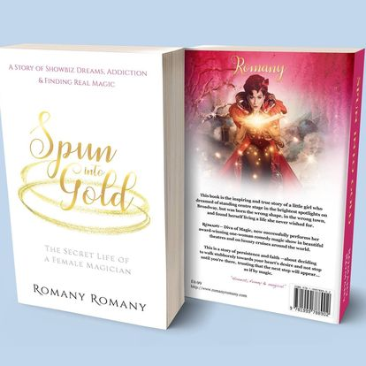'Spun Into Gold' - The Secret Life of a Female Magician Book by Romany Romany