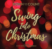 Load image into Gallery viewer, 'Swing into Christmas' - Album by Down for the Count
