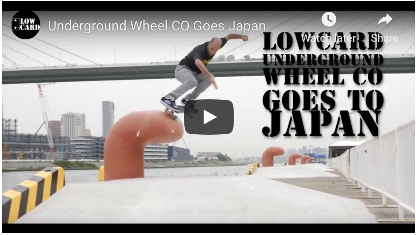 Lowcard Underground Wheel Co. Goes Japan