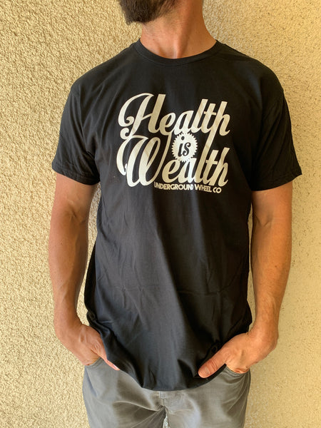 Health is Wealth T-shirts