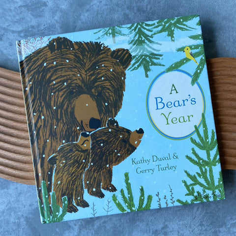 A Bear's Year by Kathy Duval & Gerry Turley