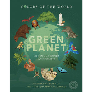 Green Planet: Life in Our Woods and Forests by Moira Butterfield Hardcover