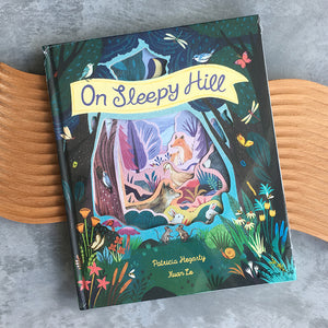 On Sleepy Hill by Patricia Hegarty Hardback