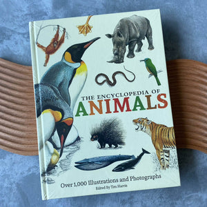 The Encyclopedia of Animals by Tim Harris (Hardcover)