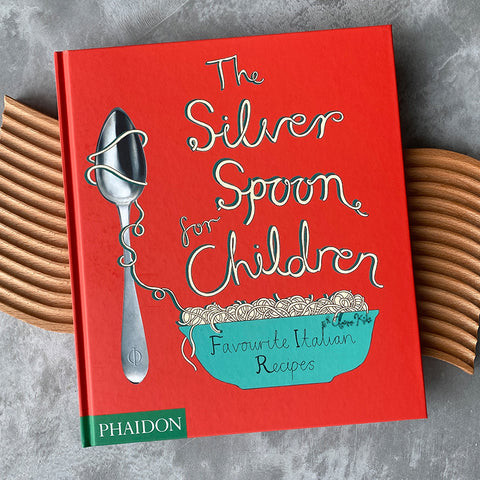 The Silver Spoon for Children: Cookbook by Phaidon