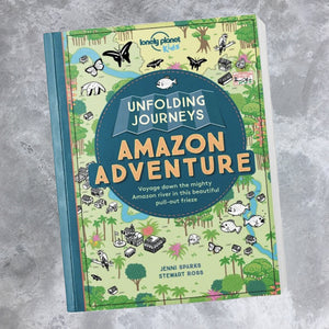Unfolding Journeys Amazon Adventure by Lonely Planet Kids